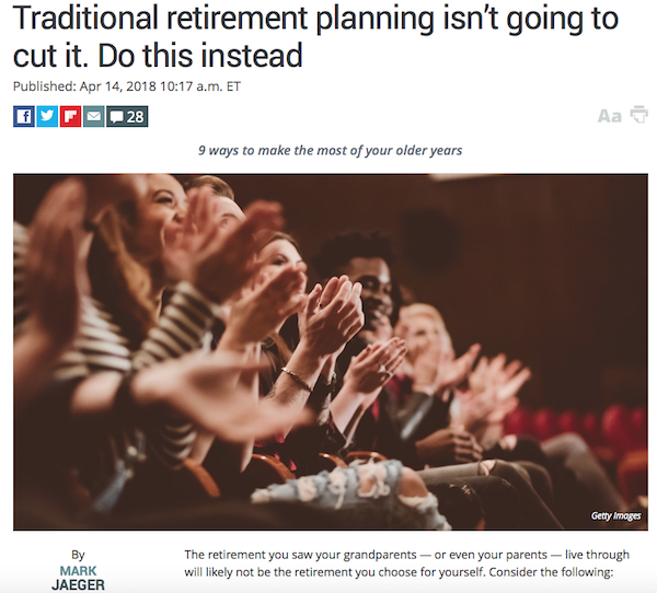 Traditional Retirement Planning is changing